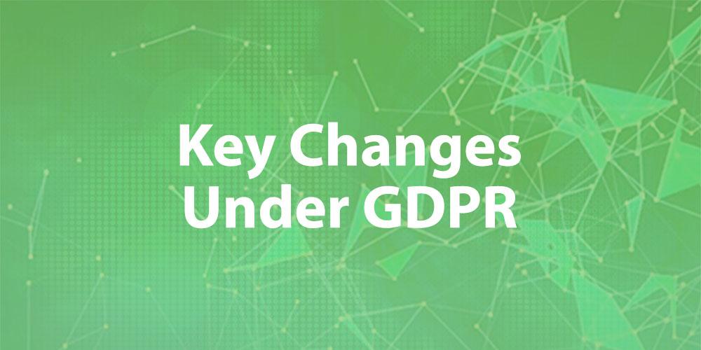 Changes under GDPR